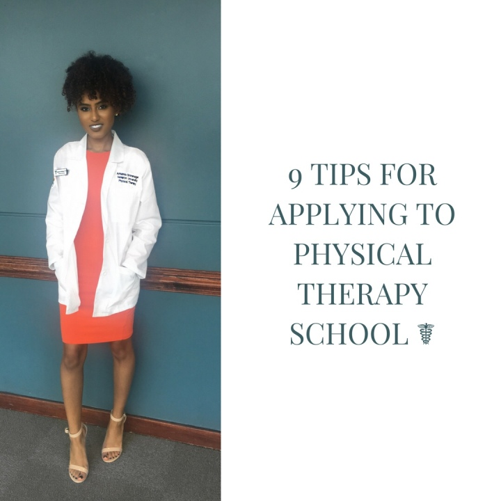 9 Tips for Applying to Physical TherapySchool